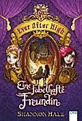 Ever After High (2). Eine fabelhafte Freundin