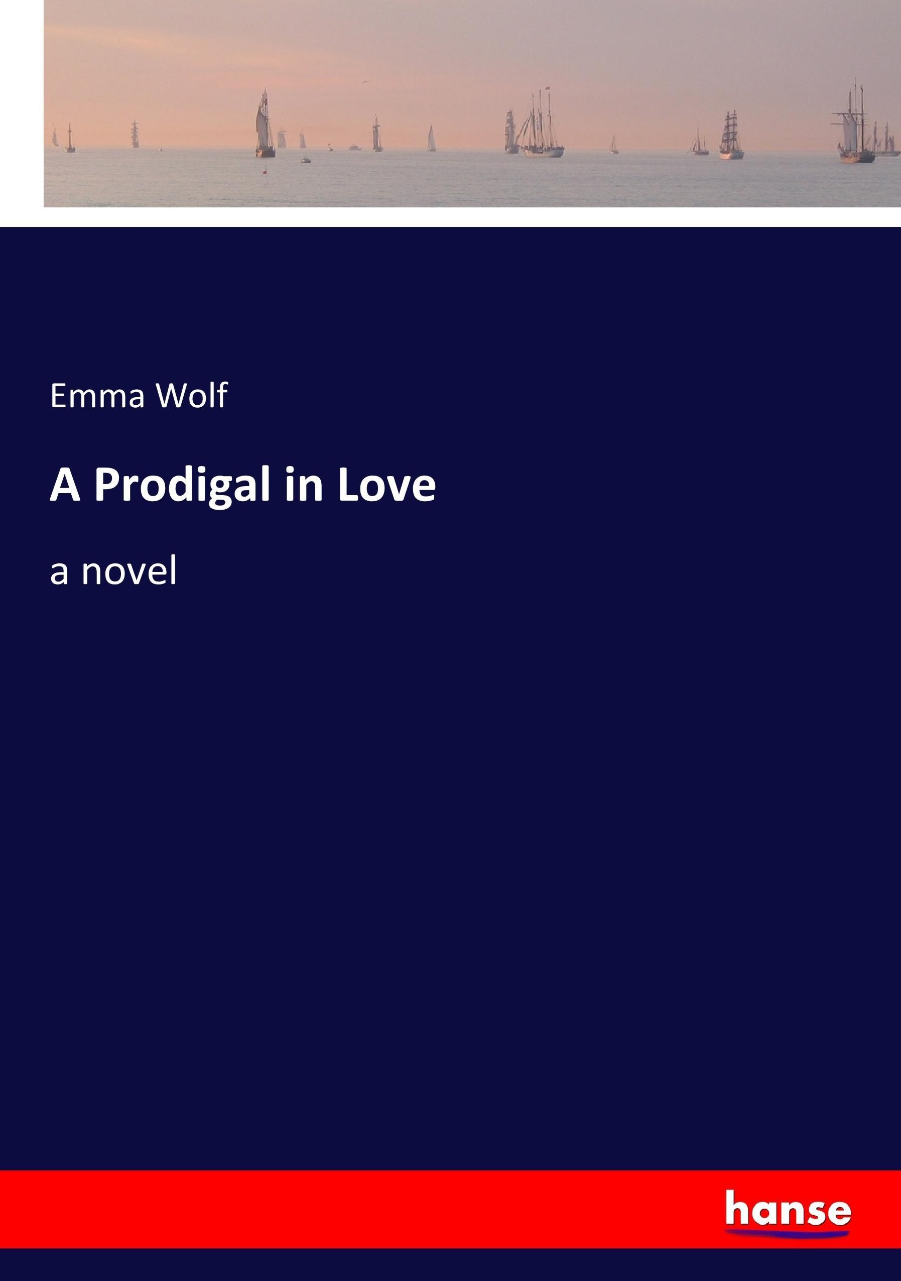 Emma-Wolf-A-Prodigal-in-Love9783337001698