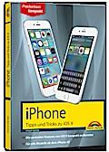 iPhone Tipps und Tricks zu iOS 9 - aktuell zu iPhone 4S, 5, 6 und iPhone 6s