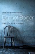 9780007394258 - Dermot Bolger: Journey Home - Livre