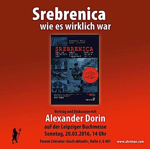 Srebrenica - wie es wirklich war, Alexander Dorin
