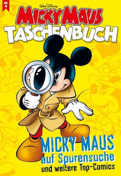 micky-maus-taschenbuch-nr-06-micky-maus-auf-spurensuche-und-weitere-top-comics