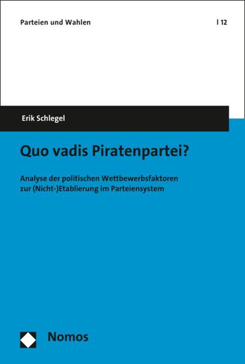 Quo vadis Piratenpartei?, Erik Schlegel