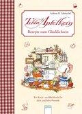 Rezepte zum Glücklichsein: Ein Koch- und Back ...