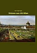 Skizzen aus Alt-Wien