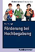 Förderung bei Hochbegabung, Bd. 9 (Fördern lernen)