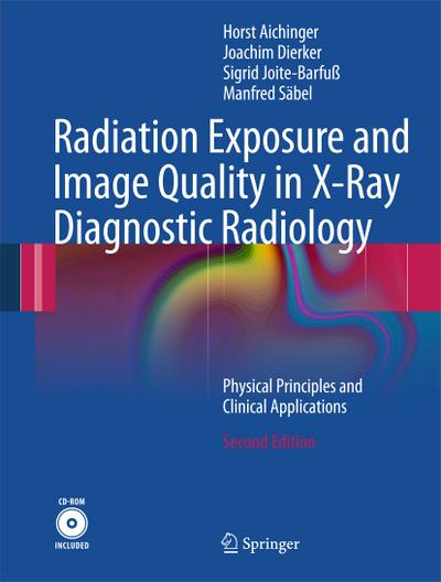 radiation-exposure-and-image-quality-in-x-ray-diagnostic-radiology-physical-principles-and-clinical