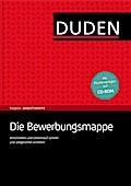 Duden Ratgeber - Die Bewerbungsmappe; Anschre ...