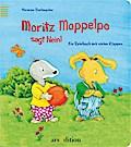 Moritz Moppelpo sagt Nein!