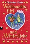 Weihnachtsflirt und Winterliebe; Eine Liebesg ...