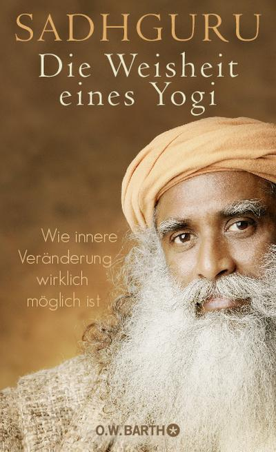 die-weisheit-eines-yogi-wie-innere-veranderung-wirklich-moglich-ist