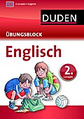 Englisch - Übungsblock 2. Lernjahr (Duden - E ...
