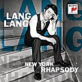 Lang Lan; New York Rhapsody