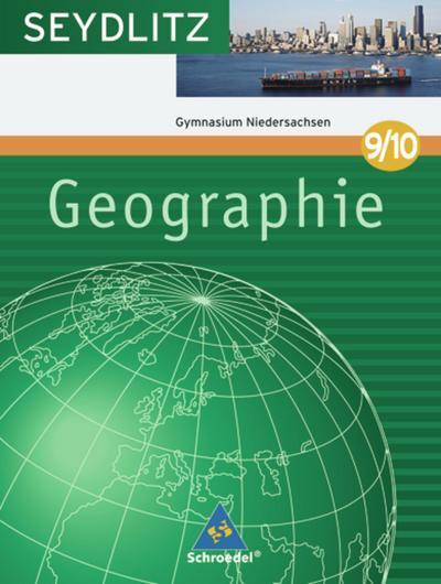 seydlitz-geographie-ausgabe-2008-fur-gymnasien-in-niedersachsen-schulerband-9-10
