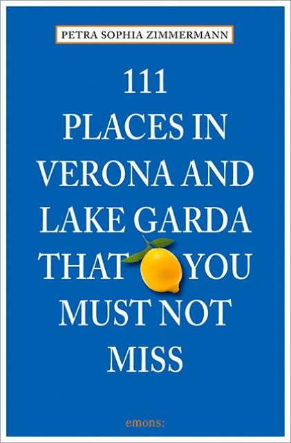 111-Places-in-Verona-and-Lake-Garda-that-you-must-not-miss