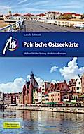 Polnische Ostseeküste: Reiseführer mit vielen ...