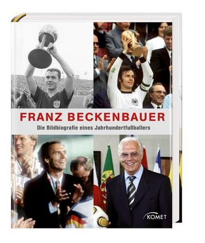 franz-beckenbauer-die-bildbiografie-eines-jahrhundert-fu-ballers