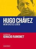 Hugo Chávez  Mein erstes Leben: Gespräche