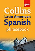 Collins Gem Latin American Spanish Phrasebook ...