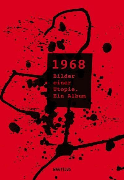 1968 – Bilder einer Utopie: Ein Album (UTOPIEN FÜR HAND UND KOPF)