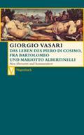 Das Leben des Piero di Cosimo, Fra Bartolomeo ...