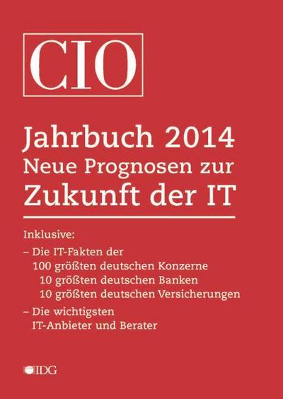 cio-jahrbuch-2014-neue-prognosen-zur-zukunft-der-it-die-it-fakten-der-100-grossten-deutschen-konze