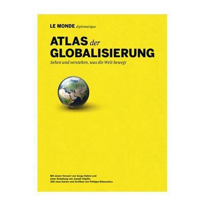 atlas-der-globalisierung-sehen-und-verstehen-was-die-welt-bewegt