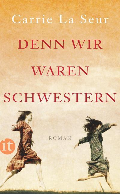 Denn wir waren Schwestern: Roman (insel taschenbuch)
