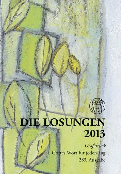 die-losungen-2013-deutschland-die-losungen-2013-geschenk-grossdruckausgabe