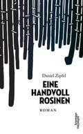 Eine Handvoll Rosinen: Roman