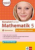 KomplettTrainer Mathematik 5. Klasse: Gymnasium