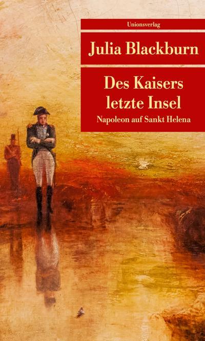 des-kaisers-letzte-insel-napoleon-auf-sankt-helena-unionsverlag-taschenbucher-