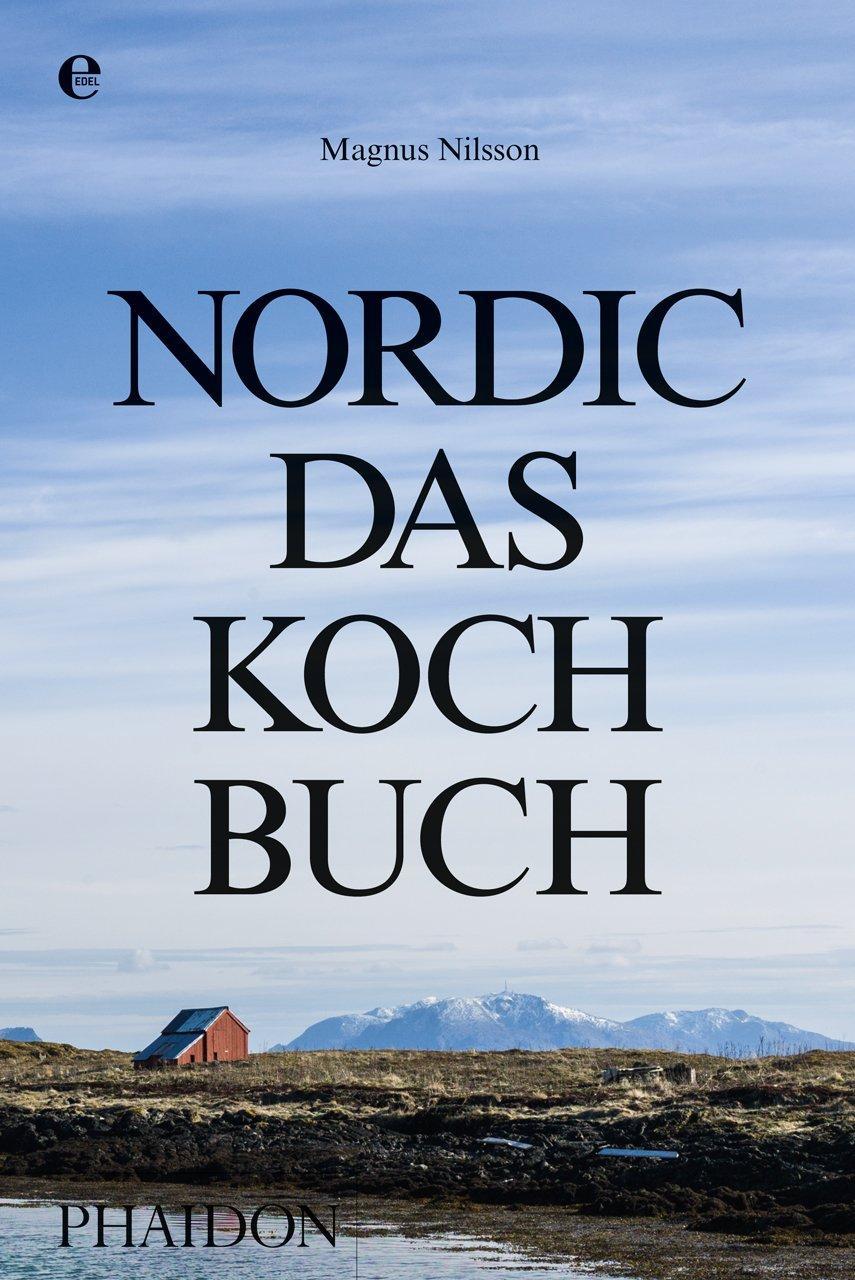 Nordic-Das Kochbuch, Magnus Nilsson