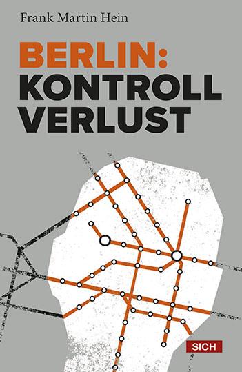 Berlin-Kontrollverlust-Frank-Martin-Hein