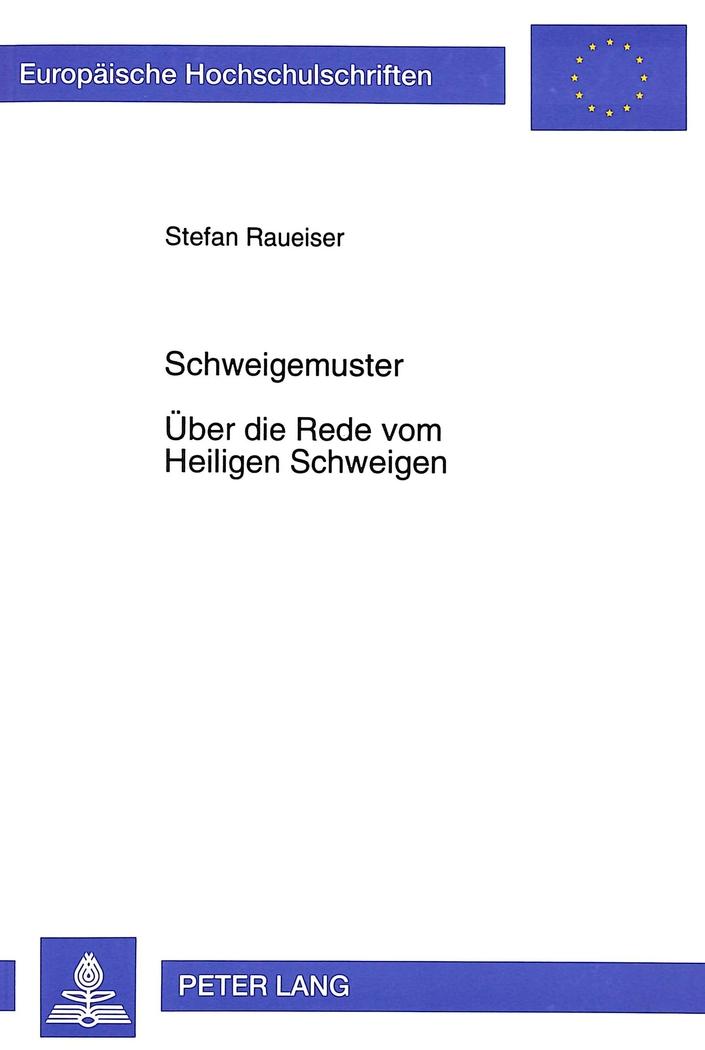 Schweigemuster-Uber-die-Rede-vom-Heiligen-Schweigen-Stefan-Raueiser