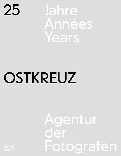 Ostkreuz25-Jahre-Ostkreuz-Agency