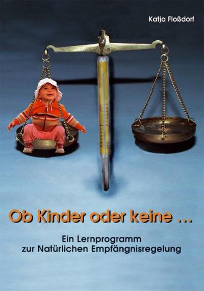 ob-kinder-oder-keine-ein-lernprogramm-zur-naturlichen-empfangnisregelung