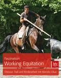 Faszination Working Equitation: Dressur, Trai ...