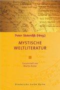 Mystische Weltliteratur: Gesammelt von Martin ...
