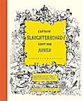 Captain Slaughterboard geht vor Anker