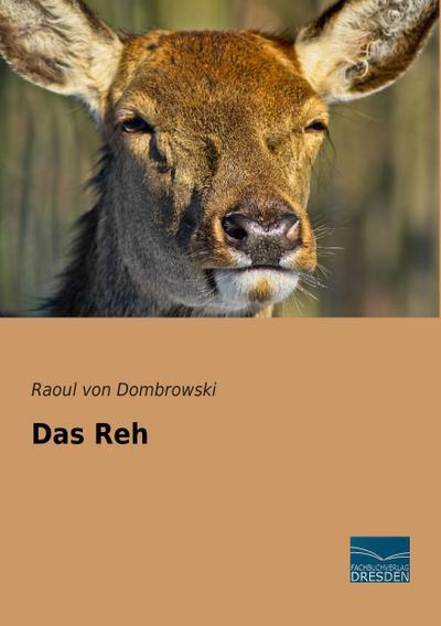 9783956920592 - Raoul von Dombrowski: Das Reh - کتاب