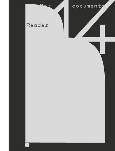Der documenta 14 Reader