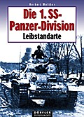 Die 1. SS-Panzerdivision Leibstandarte