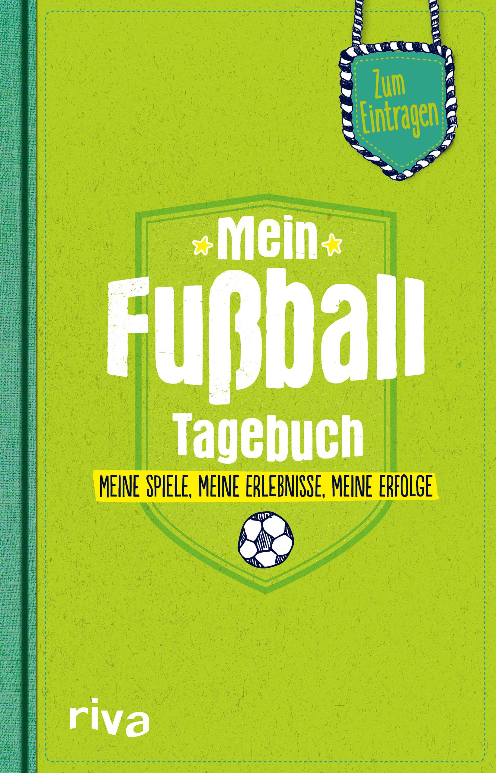Mein Fußball-Tagebuch ~ Nicolai Napolski ~  9783742302663
