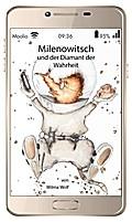 Milenowitsch und der Diamant der Wahrheit