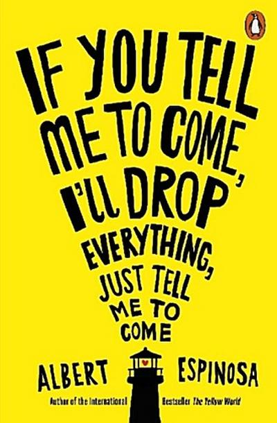 if-you-tell-me-to-come-i-ll-drop-everything-just-tell-me-to-come