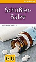 Schüßler-Salze (GU Gesundheits-Kompasse)