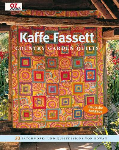 Kaffe Fassett  Country Garden Quilts