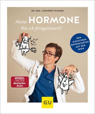 Meine Hormone - Bin ich ferngesteuert?  Den mächtigen Botenstoffen auf der Spur  GU Einzeltitel Gesundheit/Alternativheilkunde  Deutsch