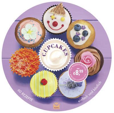 die-runden-bucher-cupcakes-60-rezepte-einfach-und-kostlich